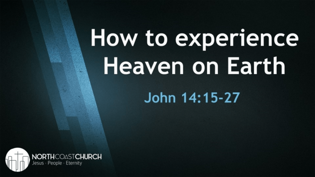 How to Experience Heaven on Earth