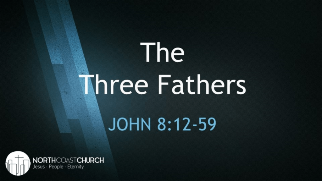 The Three Fathers