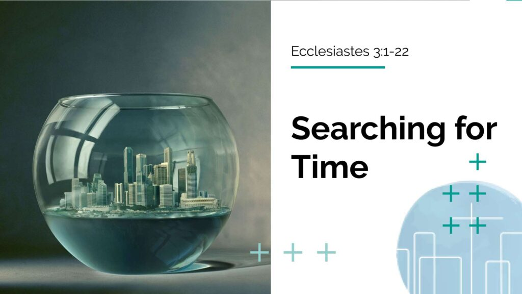 Searching: Time