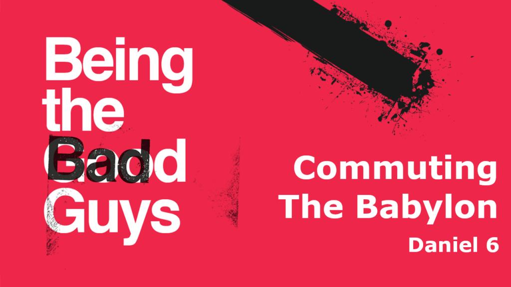 Commuting The Babylon